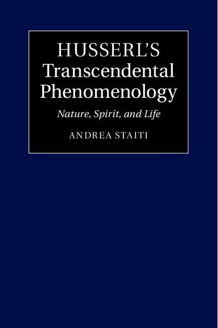 Husserl's Transcendental Phenomenology. Nature, Spirit, and Life Book Cover
