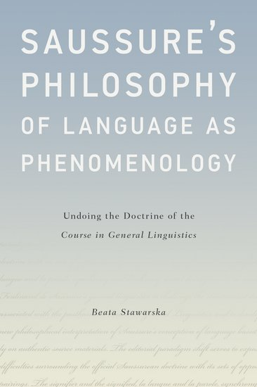 Saussure's Philosophy of Language as Phenomenology Book Cover