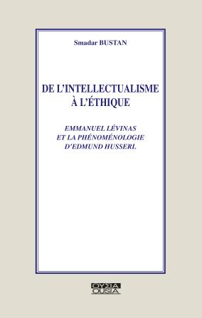 De l'intellectualisme à l'éthique: Levinas et la phénoménologie de Husserl Book Cover