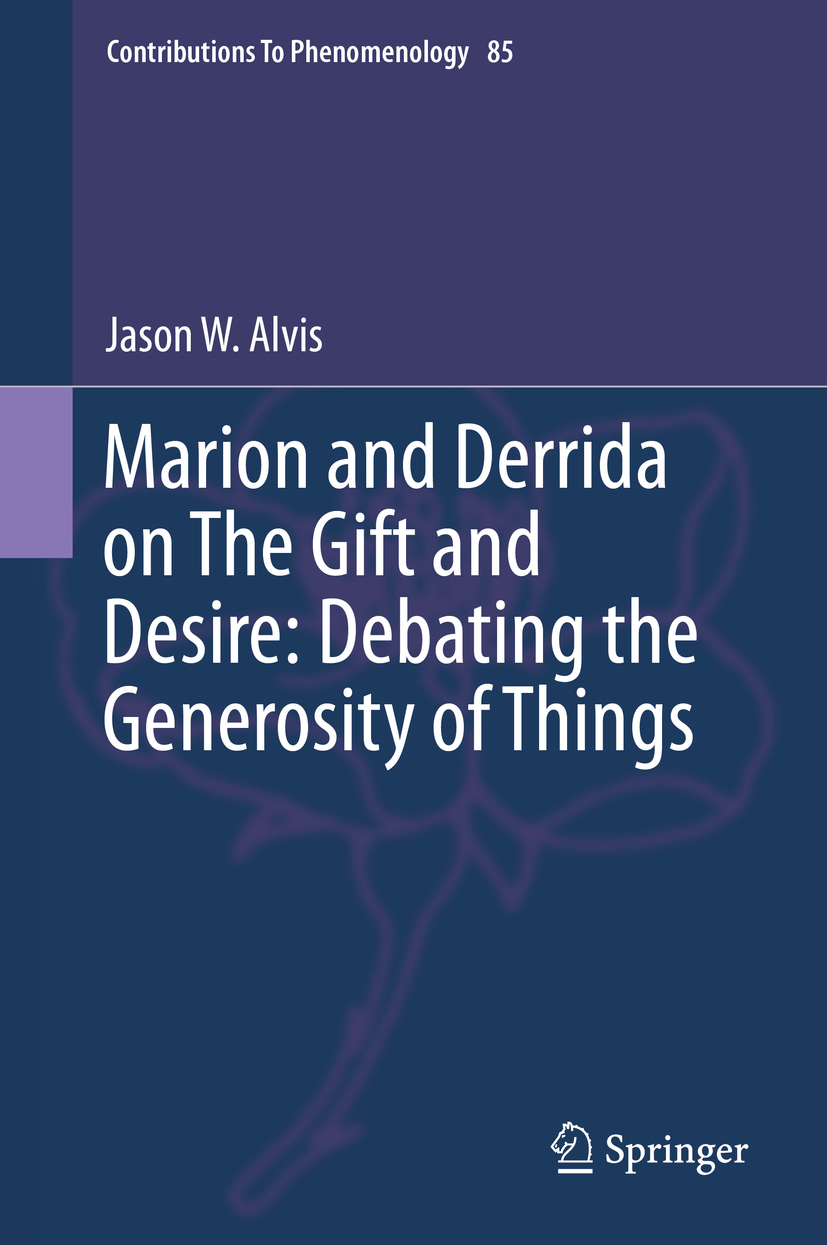 Marion and Derrida on The Gift and Desire: Debating the Generosity of Things Book Cover