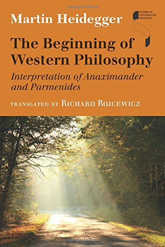 The Beginning of Western Philosophy: Interpretation of Anaximander and Parmenides Couverture du livre