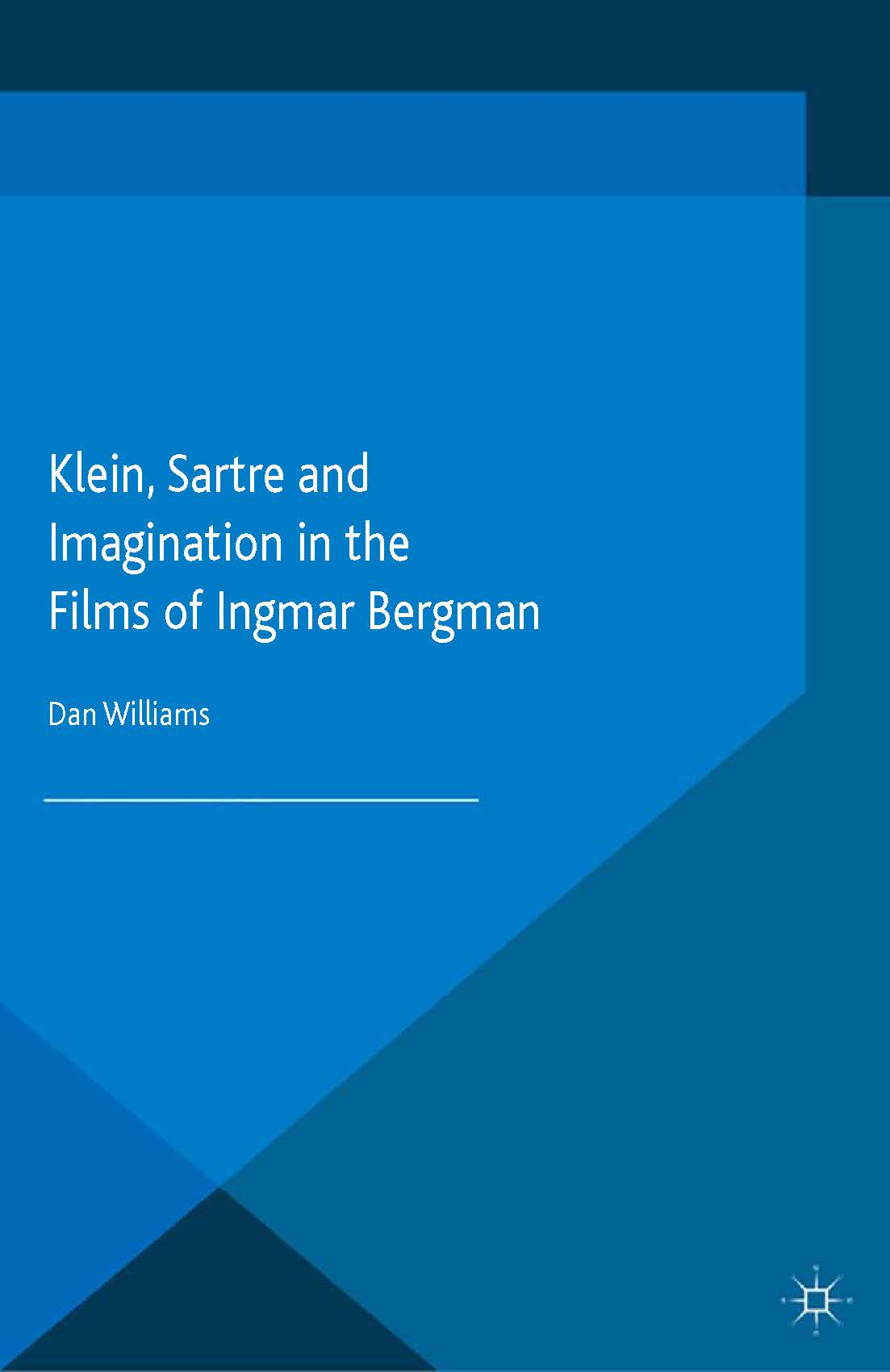 Klein, Sartre and Imagination in the Films of Ingmar Bergman Book Cover