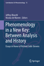 Phenomenology in a New Key: Between Analysis and History, Essays in Honor of Richard Cobb-Stevens Book Cover