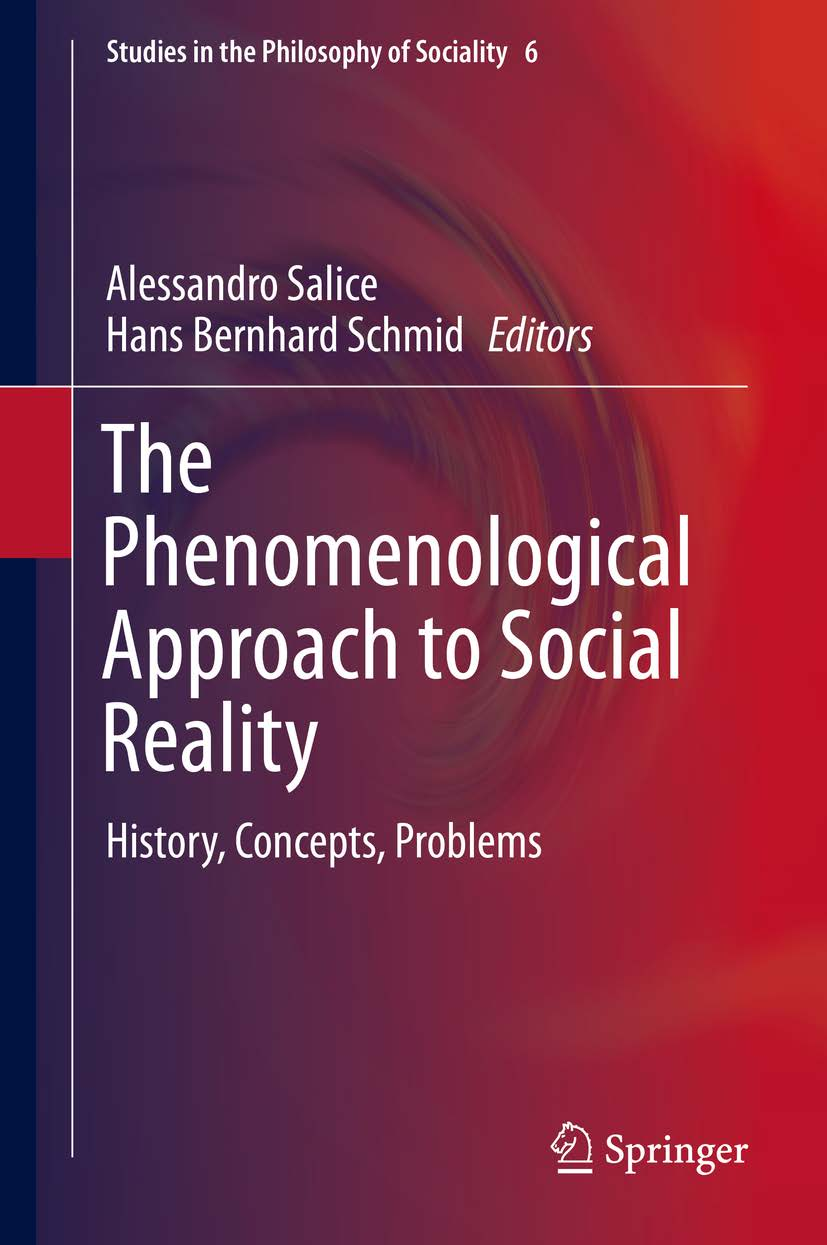The Phenomenological Approach to Social Reality. History, Concepts, Problems Book Cover
