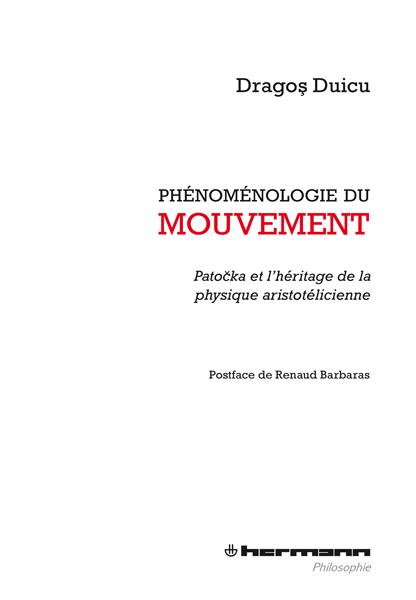 Phénoménologie du mouvement. Patočka et l'héritage de la physique aristotélicienne Couverture du livre