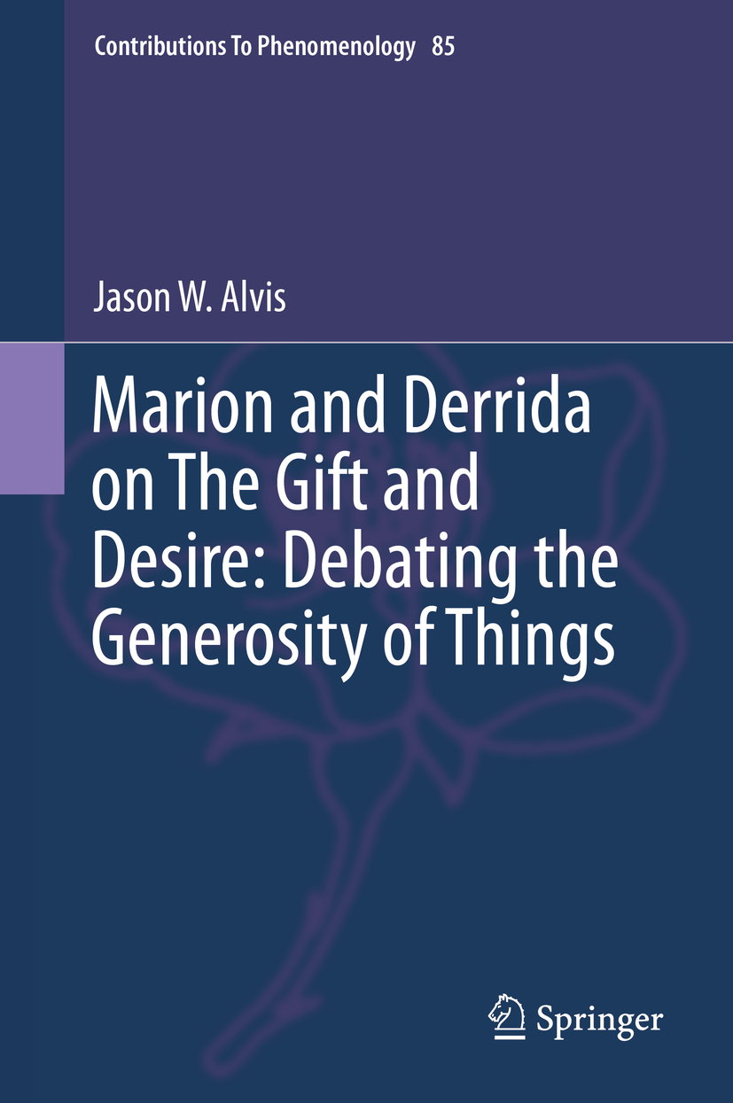 Marion and Derrida on The Gift and Desire: Debating the Generosity of Things Couverture du livre
