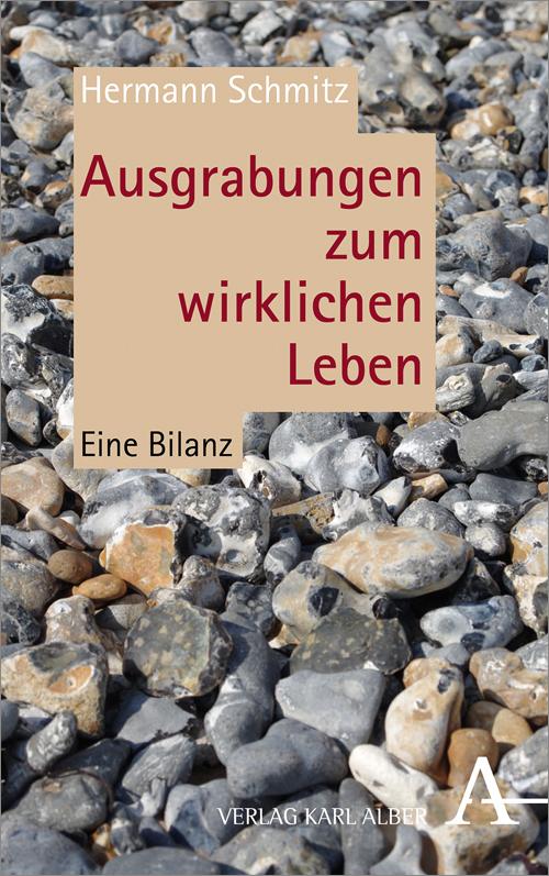 Ausgrabungen zum wirklichen Leben. Eine Bilanz. Book Cover