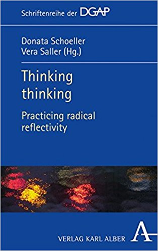 Thinking Thinking: Practicing Radical Reflection Couverture du livre