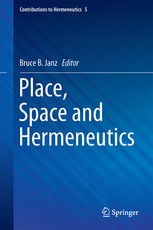 Place, Space and Hermeneutics Couverture du livre