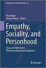 Empathy, Sociality, and Personhood: Essays on Edith Stein's Phenomenological Investigations Book Cover