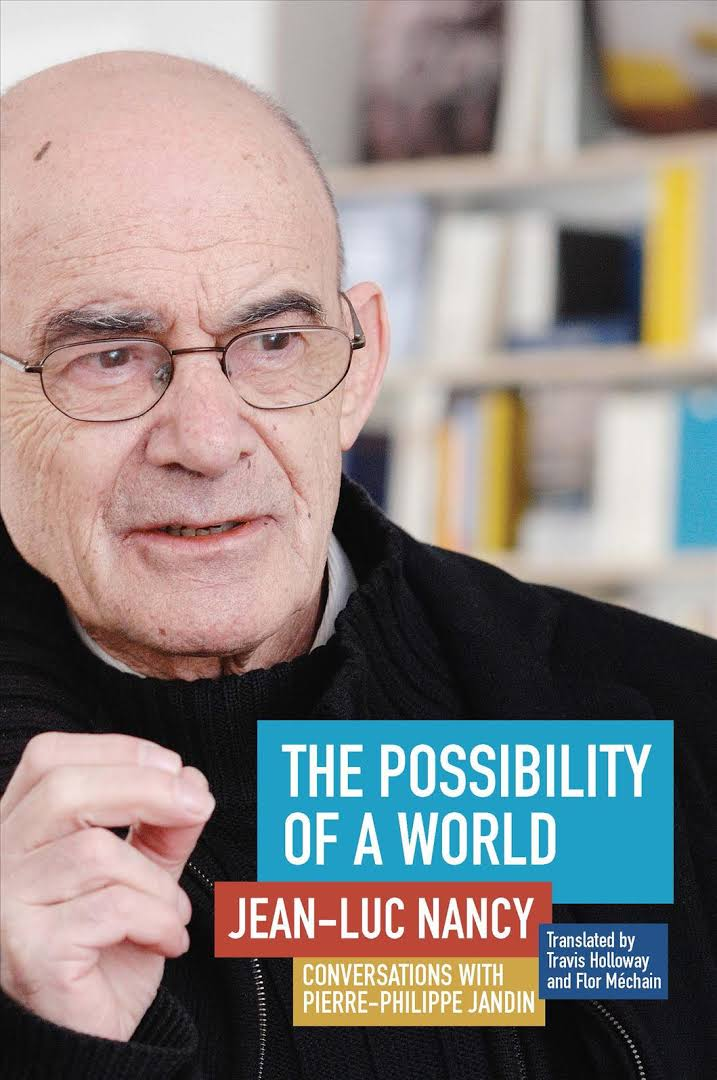The Possibility of a World: Conversations with Pierre-Philippe Jandin Book Cover