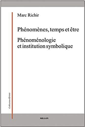 Phénomènes, temps et êtres / Phénoménologie et institution symbolique Book Cover