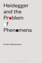 Heidegger and the Problem of Phenomena Book Cover
