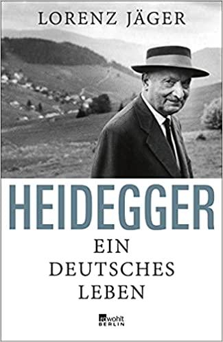 Heidegger: Ein deutsches Leben Book Cover