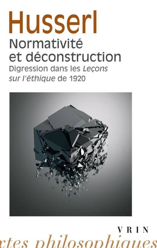 Normativité et déconstruction: Digression dans les Leçons sur l'éthique de 1920 Book Cover